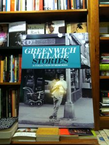 The Greenwich Village Stories poster, soon to be seen in bookstores around the Village.